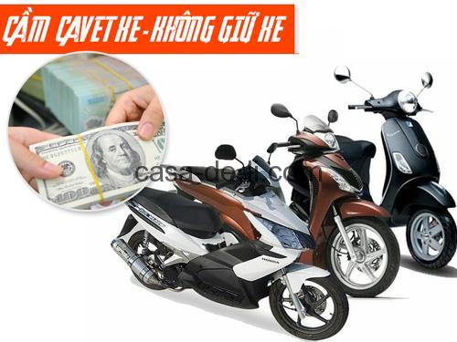 Cầm cavet xe máy, xe ô tô giá bao nhiêu? lãi suất như thế nào? thủ tục cần những gì và bao lâu thì nhận được tiền có giữ lại xe không?